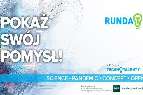 Runda T. Pokaż swój pomysł. Fundacja Technotalenty. Science, pandemic, concept, open