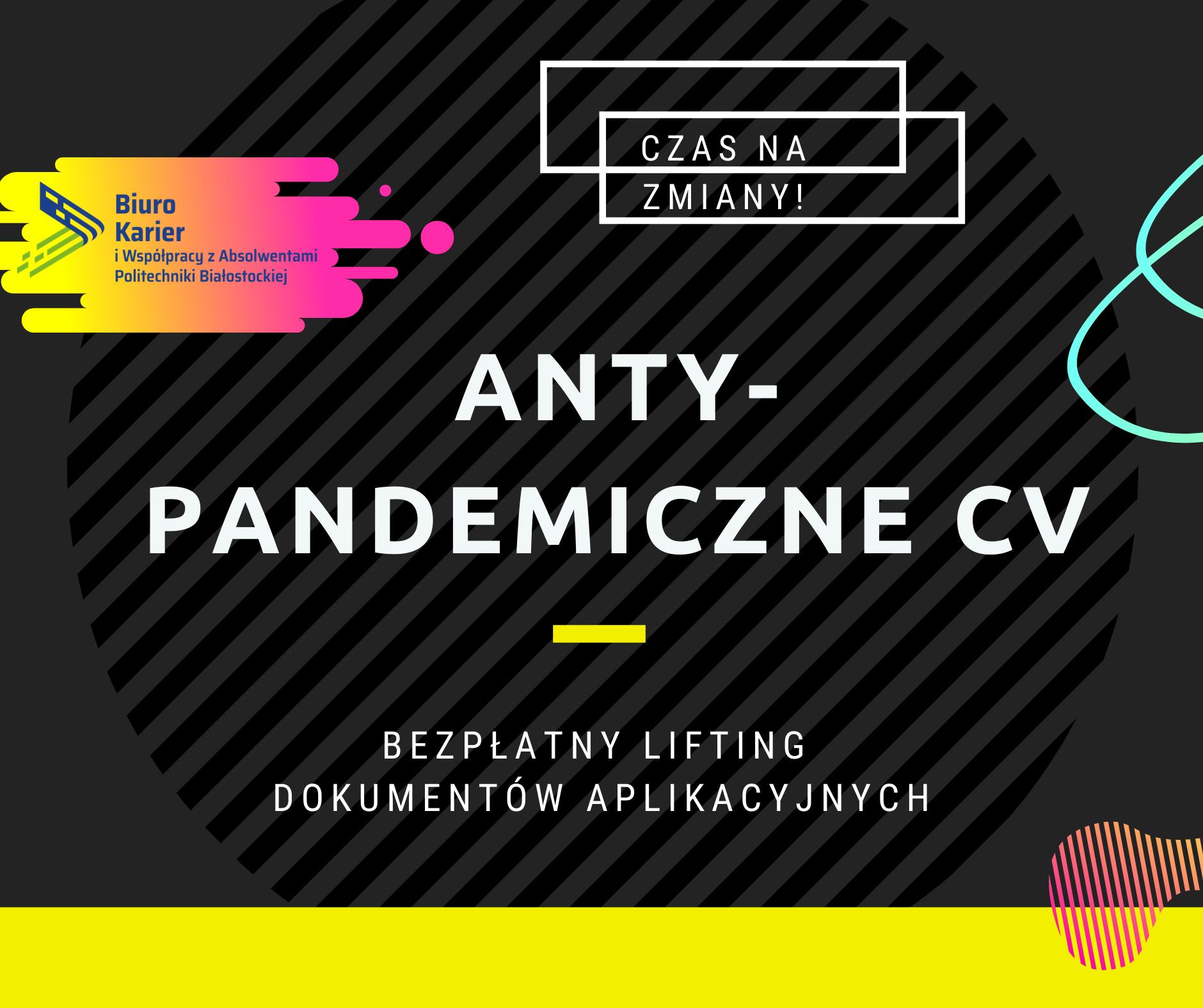 ANTY-pandemiczne CV. Bezpłatny lifting dokumentów aplikacyjnych
