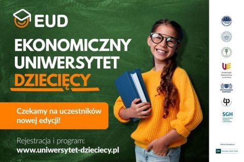 EUD. Ekonomiczny Uniwersytet Dziecięcy. Logotypy partnerów. Czekamy na uczestników nowej edycji. Rejestracja i program www.uniwersytet-dzieciecy.pl