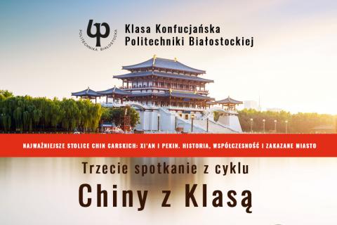 Klasa Konfucjańska Politechniki Białostockiej. Trzecie spotkanie z cyklu Chiny z Klasą