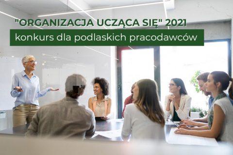 Organizacja ucząca się 2021. Konkurs dla podlaskich pracodawców. Spotkanie w sali konferencyjnej.